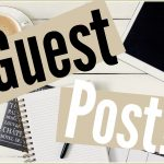 How Does The Updated Version Of Guest Post Services Work?